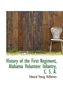 History of the First Regiment, Alabama Volunteer Infantry, C S A  2009 edition cover