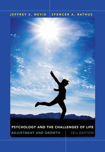 Psychology and the Challenges of Life Adjustment and Growth 12th 2013 edition cover