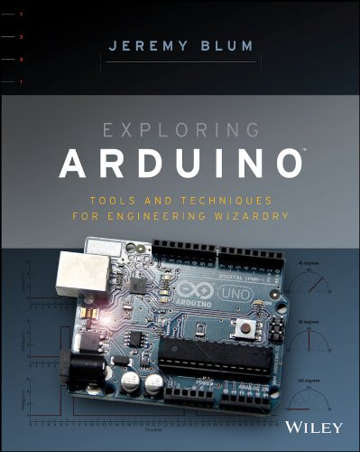 Exploring Arduino Tools and Techniques for Engineering Wizardry  2013 9781118549360 Front Cover