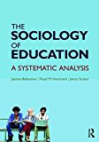 Sociology of Education A Systematic Analysis 8th 2017 (Revised) 9781138237360 Front Cover