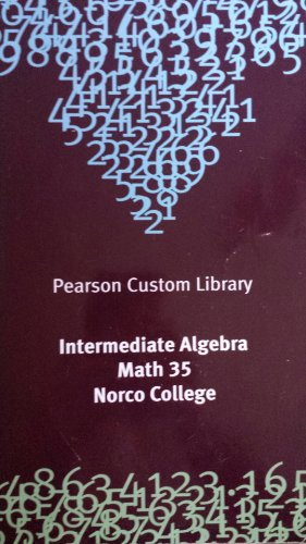 INTERMEDIATE ALGEBRA >CUSTOM<           N/A 9781269128360 Front Cover