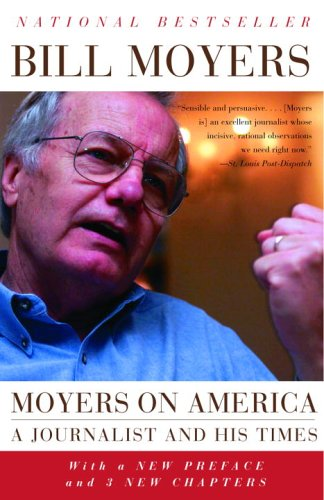 Moyers on America A Journalist and His Times  2005 edition cover
