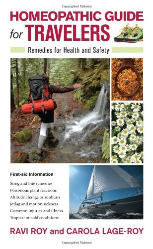 Homeopathic Guide for Travelers Remedies for Health and Safety  2010 9781556439360 Front Cover