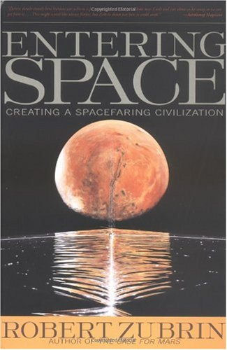 Entering Space Creating a Spacefaring Civilization N/A edition cover