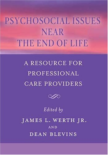 Psychosocial Issues near the End of Life A Resource for Professional Care Providers  2005 edition cover