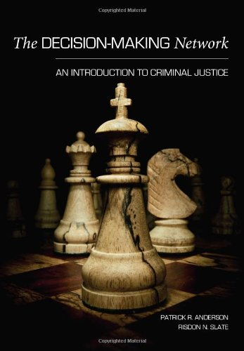 Decision-Making Network An Introduction to Criminal Justice  2010 edition cover
