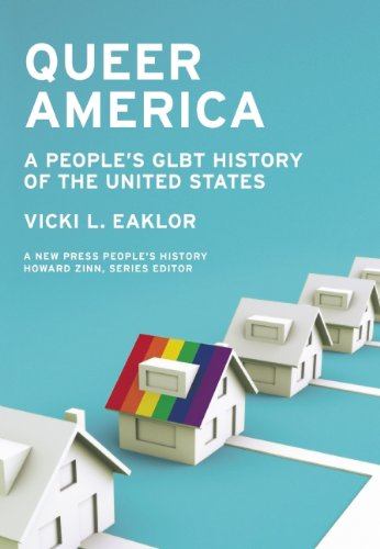 Queer America A People's GLBT History of the United States  2011 edition cover