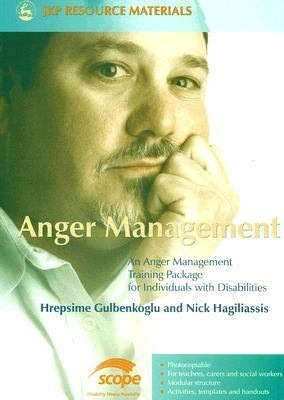 Anger Management An Anger Management Training Package for Individuals with Disabilities  2006 9781843104360 Front Cover