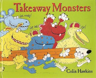Takeaway Monsters  N/A 9781935021360 Front Cover