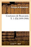 Coutumes de Beauvaisis. T. 1 (Ed. 1899-1900)   0 edition cover