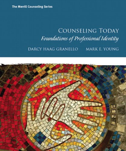 Counseling Today Foundations of Professional Identity  2012 9780130985361 Front Cover