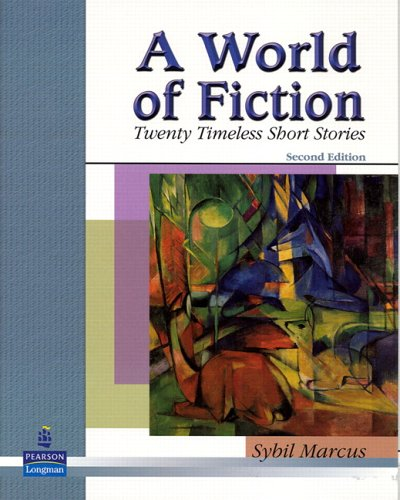 World of Fiction Twenty Timeless Short Stories 2nd 2006 edition cover