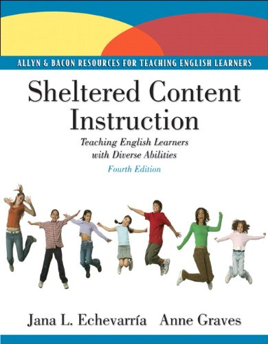 Sheltered Content Instruction Teaching English Language Learners with Diverse Abilities 4th 2011 edition cover