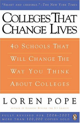 Colleges That Change Lives 40 Schools That Will Change the Way You Think about Colleges 2nd 2006 (Revised) edition cover
