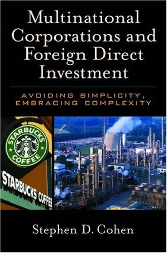 Multinational Corporations and Foreign Direct Investment Avoiding Simplicity, Embracing Complexity  2006 edition cover