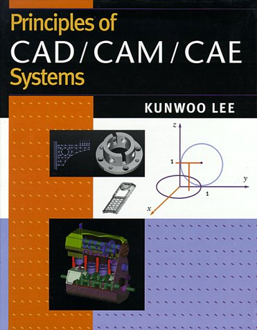 Principles of CAD/CAM/CAE   1999 edition cover