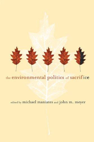 Environmental Politics of Sacrifice   2010 edition cover