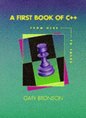 First Book of C Plus Plus From Here to There N/A 9780314042361 Front Cover