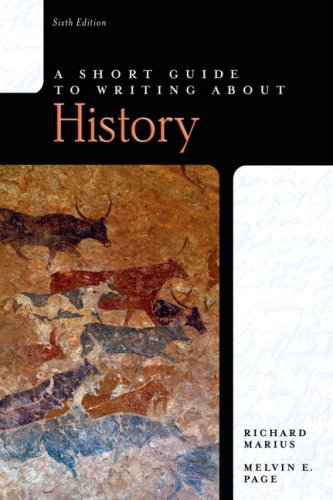 Short Guide to Writing about History  6th 2007 (Revised) edition cover