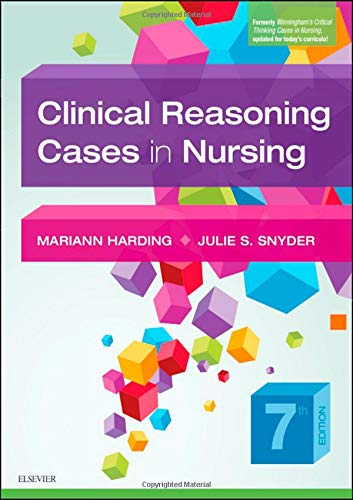 Clinical Reasoning Cases in Nursing:   2019 9780323527361 Front Cover
