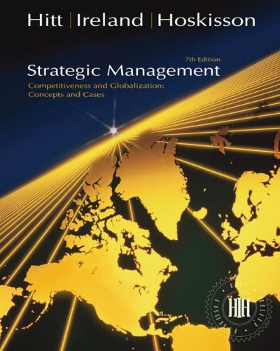 Strategic Management: Concepts Competitiveness and Globalization 7th 2007 edition cover