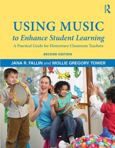 Using Music to Enhance Student Learning A Practical Guide for Elementary Classroom Teachers 2nd 2014 (Revised) edition cover