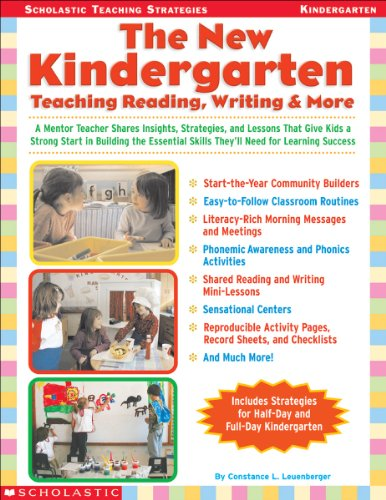New Kindergarten Teaching, Reading, Writing, and More - A Mentor Teacher Shares Insights, Strategies, and Lessons That Give Kids a Strong Start in Building the Essential Skills They'll Need for Learning Success  2003 (Teachers Edition, Instructors Manual, etc.) edition cover