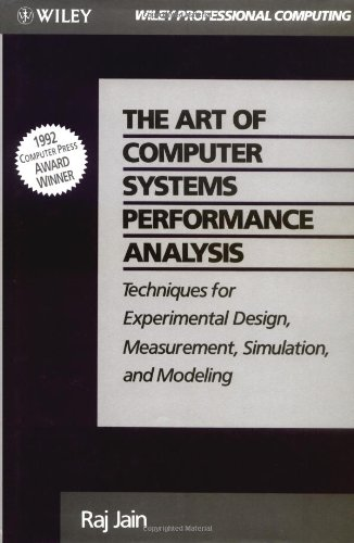 Art of Computer Systems Performance Analysis Techniques for Experimental Design, Measurement, Simulation, and Modeling  1991 edition cover