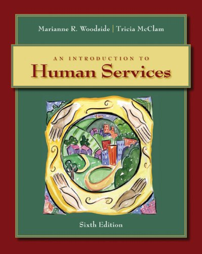Introduction to Human Services  6th 2009 (Revised) edition cover