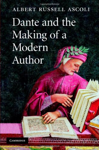 Dante and the Making of a Modern Author   2007 9780521882361 Front Cover