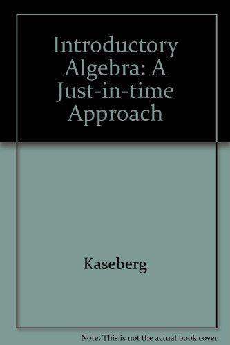 Introductory Algebra: A Just-in-Time Approach 3rd 2004 9780618915361 Front Cover