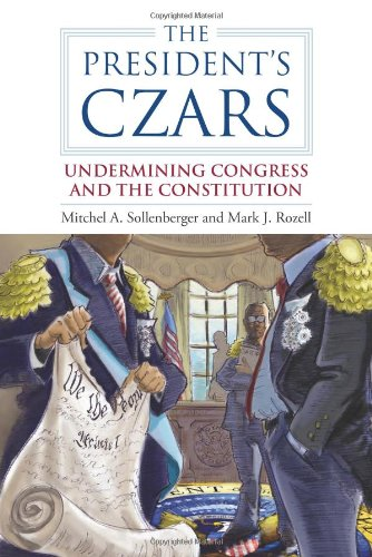 President's Czars Undermining Congress and the Constitution  2012 edition cover
