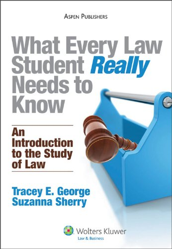 What Every Law Student Really Needs to Know An Introduction to the Study of Law  2009 edition cover