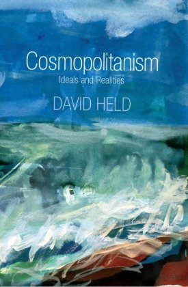 Cosmopolitanism Ideals and Realities  2010 edition cover