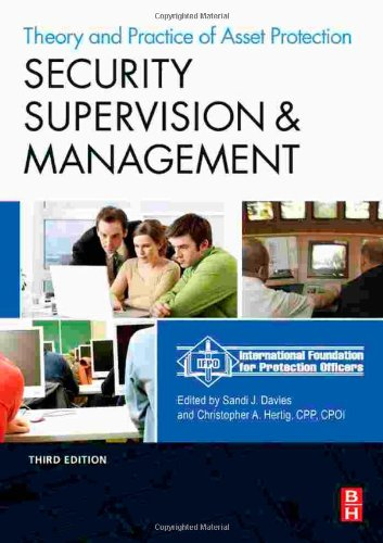 Security Supervision and Management The Theory and Practice of Asset Protection 3rd 2007 edition cover