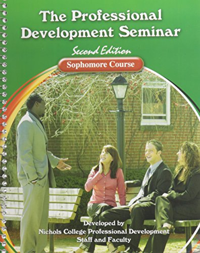 Professional Development Seminar Sophomore Course Workbook 2nd (Revised) 9780757560361 Front Cover