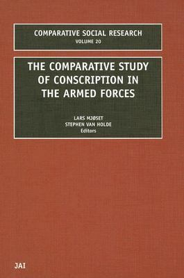 Comparative Study of Conscription in the Armed Forces   2002 9780762308361 Front Cover