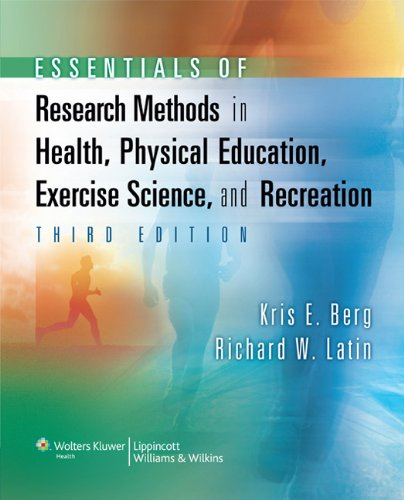 Essentials of Research Methods in Health, Physical Education, Exercise Science, and Recreation  3rd 2008 (Revised) edition cover