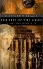 Life of the Mind A Christian Perspective  2002 (Reprint) edition cover