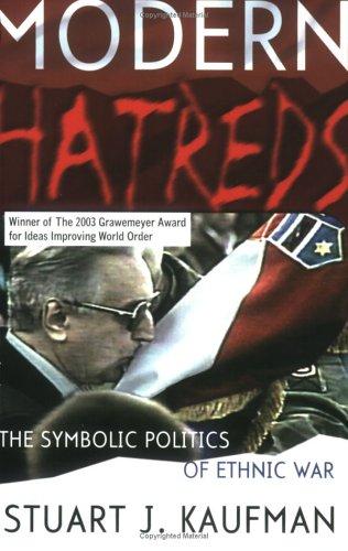 Modern Hatreds The Symbolic Politics of Ethnic War  2001 edition cover