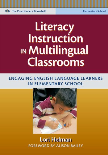 Literacy Instruction in Multilingual Classrooms Engaging English Language Learners in Elementary School  2012 edition cover