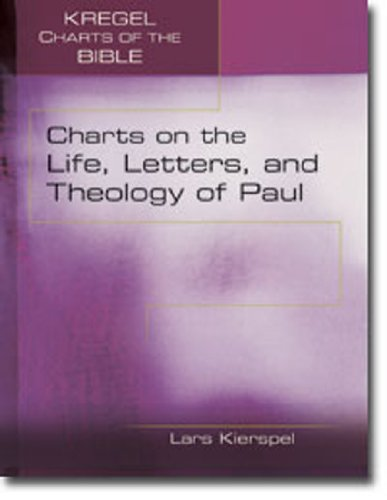 Charts on the Life, Letters, and Theology of Paul  N/A edition cover