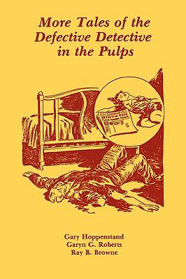 More Tales of the Defective Detective in the Pulps  N/A 9780879723361 Front Cover