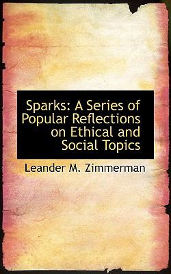Sparks: A Series of Popular Reflections on Ethical and Social Topics  2009 edition cover