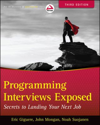 Programming Interviews Exposed Secrets to Landing Your Next Job 3rd 2013 edition cover