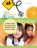 Cengage Advantage Books: Safety, Nutrition and Health in Early Education  5th 2013 edition cover