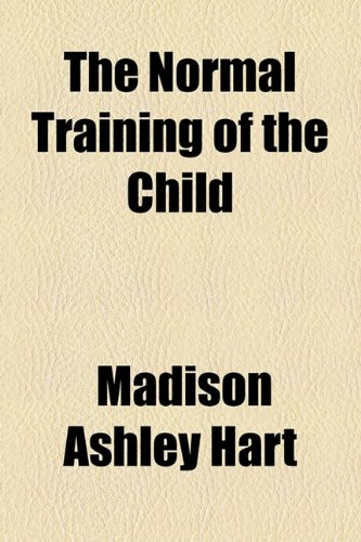 Normal Training of the Child  2010 edition cover
