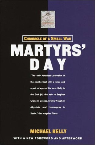 Martyrs' Day Chronicle of a Small War 2nd 2001 9781400030361 Front Cover