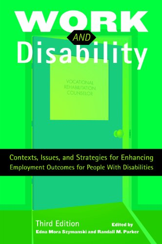 Work and Disability Contexts, Issues, and Strategies for Enhancing Employment Outcomes for People with Disabilities 3rd 2010 edition cover