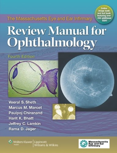 Massachusetts Eye and Ear Infirmary Review Manual for Ophthalmology 4th 2012 (Revised) edition cover